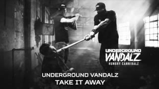 Underground Vandalz - Take it away (Brutale 020)