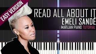 How To Play: Emeli Sandé - Read All About It | Piano Tutorial EASY