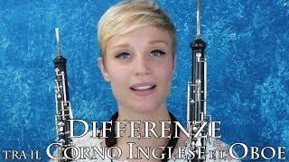 CORNO INGLESE - differenze tra il Corno Inglese e l'Oboe