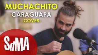 Muchachito Bombo Infierno Cover - Rupatrupa - Caraguapa