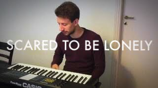 Scared To Be Lonely - Martin Garrix, Dua Lipa (Cover César Trifone)