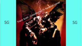 Travis Scott - Goosebumps Ft. Kendrick Lamar ( FAST MIX BY SUPER GEO )