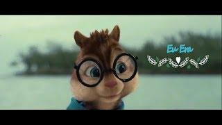 Alvin E Os Esquilos - Eu Era (2017) Clipe Official