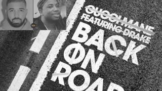 Gucci Mane - Back On Road feat. Drake (Official Audio)