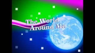 The World Around Me (Full Version) / DJ Micro
