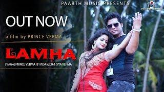 lamha | new hindi heart touching song | लम्हा | prince verma | siya verma | tr music | pradeep sonu