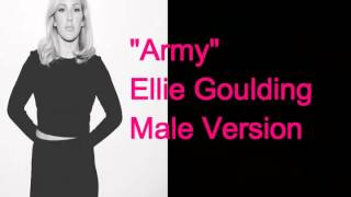 """Army"" Ellie Goulding | Male Version"