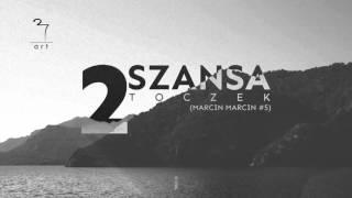 Toczek - Druga Szansa (prod.Syndrome) [Marcin Marcin#5]