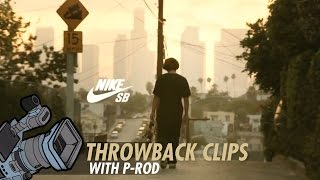 "Paul Rodriguez l Throwback Clip l Nike SB ""Today Was A Good Day"""