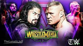"WWE: Wrestlemania 34 official - ""Devil""  Brock lesnar and Roman reigns Theme promo song"