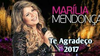 Te Agradeço - Marília Mendonça 2017 - Gospel ( cantando música de diante do trono )