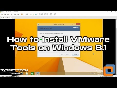 Windows 8.1 VM Tools Installation Video