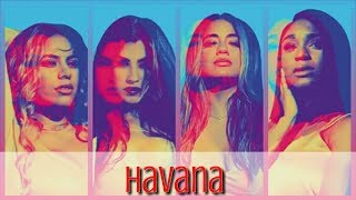How Would Fifth Harmony Singing... Camila Cabello - Havana