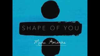 El Teu Cos - Ed Sheeran, Sisumes (ft. Manu Amorós & Sama)