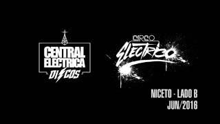 Circo Eléctrico. Powered by CE Discos @ Niceto Club Lado B