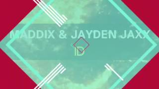 Maddix & Jayden Jaxx - ID [New 2017]