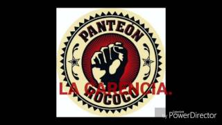 La carencia - Panteón Rococo.