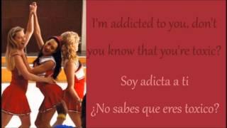 Glee: Toxic [Season 5]  (Lyrics + Español)