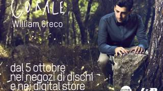 "William Greco ""Corale"" - Video teaser"