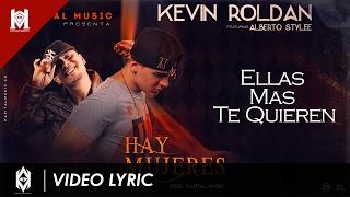 Kevin Roldan Feat Alberto Stylee - Hay Mujeres