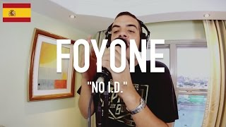 Foyone - No I.D. [ TCE Mic Check ]