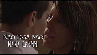 Não Diga Não - Nana Caymmi Trilha Sonora de Babilônia Tema de Beatriz (Legendado)HD.