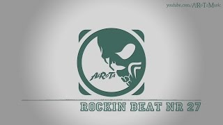 Rockin Beat Nr 27 by Jack Elphick - [Electro Music]