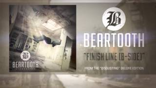 Beartooth – Finish Line (Audio)
