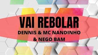 Vai Rebolar - Dennis ft. Mc Nandinho e Nego Bam - Nova Energia - Coreografia FitDance