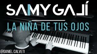 Daniel Calveti - La Niña de Tus Ojos (Solo Piano Cover) by Samy Galí [Musica Instrumental Cristiana]