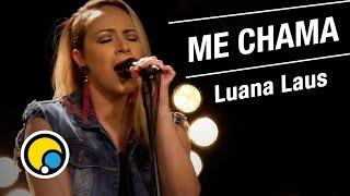 Me Chama - Lobão (Cover) Luana Laus - Música e Moda