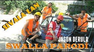 Jason Derulo PARODİ - SIVALA LAN (Uğur BALCI, Halil SÖYLETMEZ)/ PARODİ KİNGS