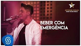 Beber Com Emergência - Jefferson Moraes (DVD Start in São Paulo)