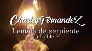 Lengua de serpiente-Ozcar Flores (Charley Fernandez)