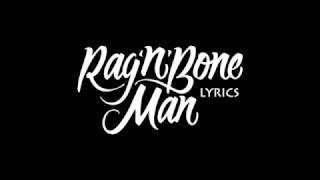 Rag'n'Bone Man - Ego Lyrics