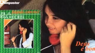Leila Praxedes - Deus é Bom (LP Falando com Você) Bompastor 1981