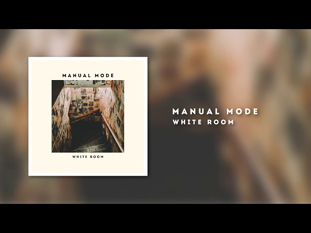 """""""White Room"""" is the first single and fourth track of Manual Mode's debut EP """"Odd Angles"""", released February 9, 2018."""