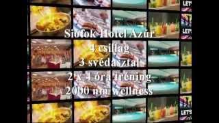 2013 November Siofok wellness hétvége