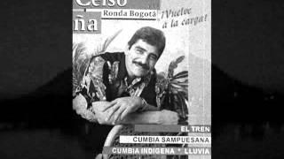 EL TREN - CELSO PINA Y SU RONDA BOGOTA DE MONTERREY