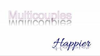 Multicouples / Happier