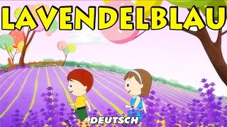 Lavendelblau Dilly Dilly (Lavender's Blue Dilly Dilly)| German Nursery Rhymes