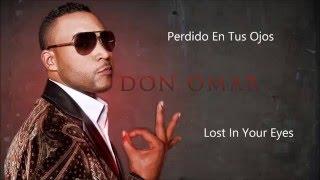 Don Omar ft. Natti Natasha - Perdido En Tus Ojos - Lyrics (Letra) English/Spanish