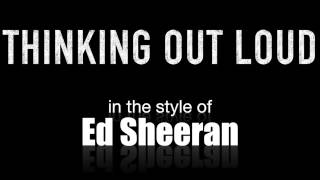 Thinking Out Loud (in the style of) Ed Sheeran backing track MIDI File