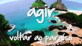 agir - voltar ao paraíso