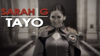Sarah Geronimo — Tayo [Official Music Video]