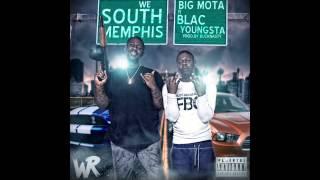 "Big Mota ""We South Memphis"" Ft. Blac Youngsta"