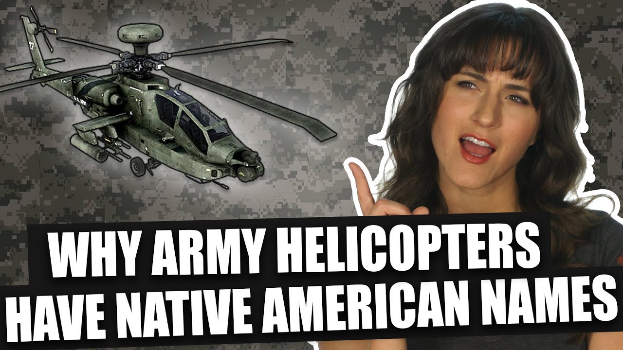 Why Army Helicopters have Native American Names