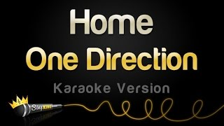 One Direction - Home (Karaoke Version)