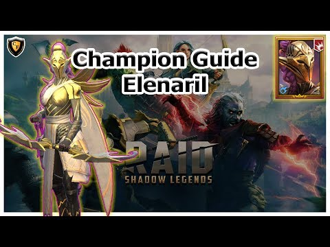 RAID Shadow Legends | Champion Guide | Elenaril