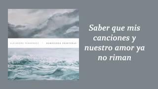 Alejandro Fernández ft  Morat   Sé Que Te Duele con Letra